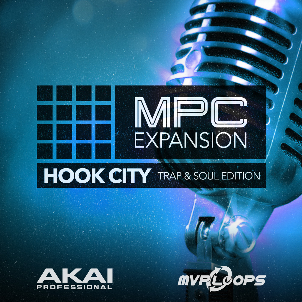 MPC EXPANSION HOOK CITY: TRAP & SOUL BY MVP LOOPS