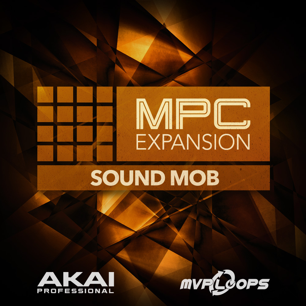 MPC EXPANSION SOUND MOB BY MVP LOOPS