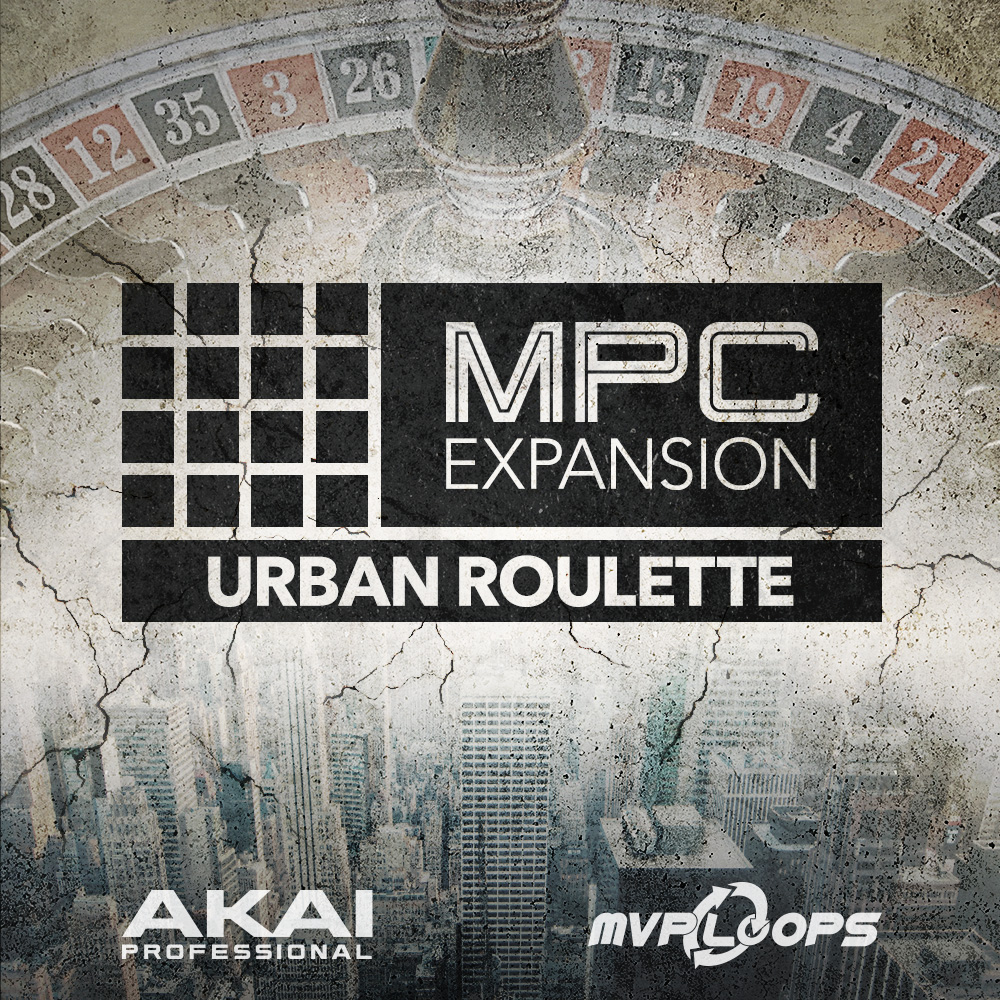 MPC EXPANSION URBAN ROULETTE BY MVP LOOPS